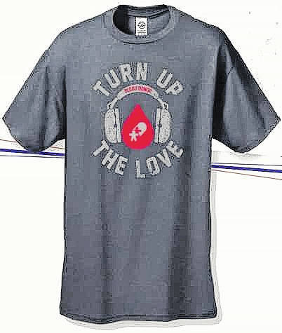"Community Blood Center offers free ""Turn Up The Love"" T-shirt to those who register to donate."